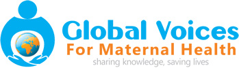 Global Voices for Maternal Health