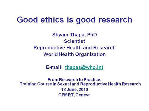 Good ethics is good research - Shyam Thapa Good Ethics