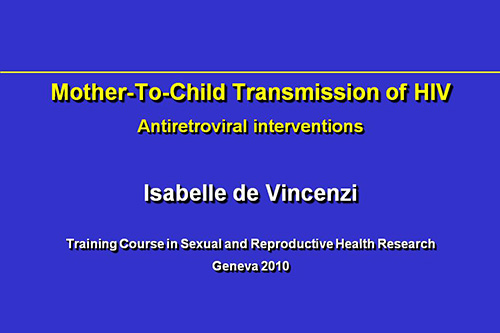 Mother To Child Transmission Hiv Antiretroviral Interventions Devincenzi on 1993 Chevy Lumina Troubleshooting