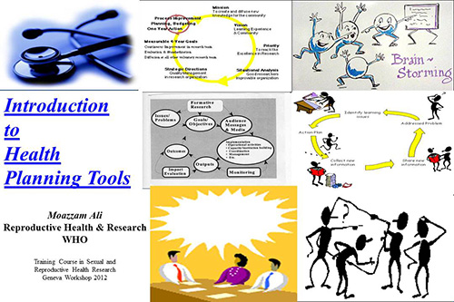 Introduction to health planning tools moazzam ali Planning tools
